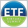 Virtual ETF Summit to Bring Advisors Together Without Leaving Their Desks