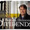 Dividends, Dividends, Dividends!