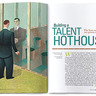Building a Talent Hothouse