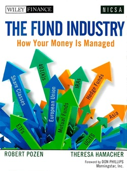 Robert Pozen and Theresa Hamacher's new book, 'The Fund Industry,' is poised to become the mutual fund industry's 'bible'