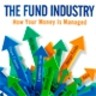 Bob Pozen Discusses His New Book, 'The Fund Industry': Weekend Interview