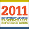 2011 Investment Advisor Broker-Dealer Reference Guide