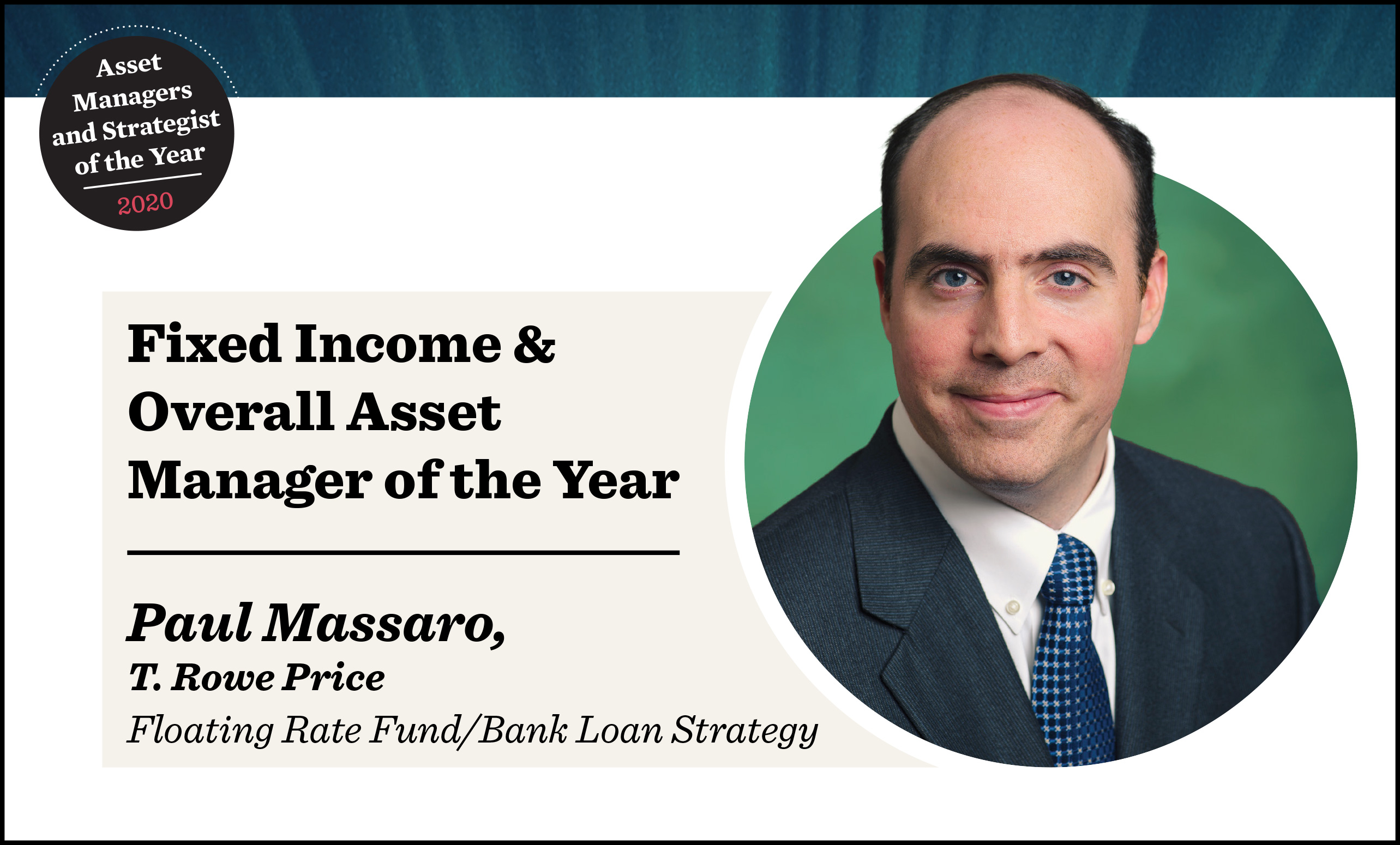 Overall Asset Manager of the Year: T. Rowe Price