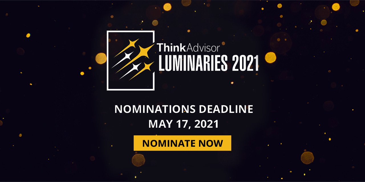 Final Call for Nominations: ThinkAdvisor's LUMINARIES Awards Program