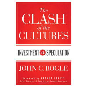 The Clash of Cultures by John Bogle