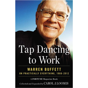 Tap Dancing to Work by Warren Buffett