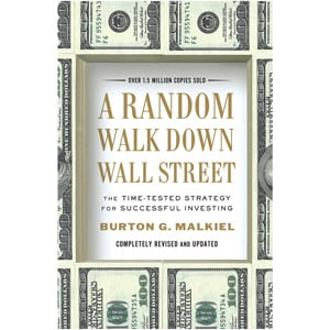 """A Random Walk Down Wall Street"" by Burton G. Malkiel"