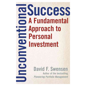 """Unconventional Success"" by David Swensen"