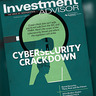 Regulating Cybersecurity; Understanding Social Security: June Investment Advisor Features—Slideshow