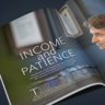 Why Income and Patience Matter to Advisors — and Clients