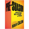How Advisors Can Use 'Pre-Suasion' Tactics to Gain Client Trust