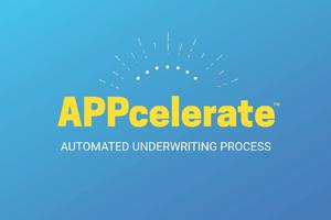 APPcelerate Automated Underwriting Process